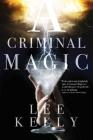 A Criminal Magic Cover Image