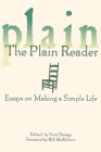 The Plain Reader: Essays on Making a Simple Life Cover Image