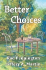 Better Choices Cover Image
