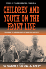 Children and Youth on the Front Line: Ethnography, Armed Conflict and Displacement (Forced Migration #14) Cover Image