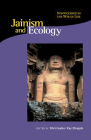 Jainism and Ecology: Nonviolence in the Web of Life Cover Image