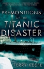 Premonitions of the Titanic Disaster Cover Image