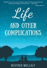 Life and Other Complications Cover Image