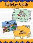 Holiday Cards: cards holiday coloring book: relaxing stress pattern: greeting cards: foldable greeting cards to color Cover Image