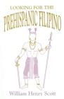 Looking for the Prehispanic Filipino Cover Image
