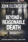 Beyond a Reasonable Death: Thaddeus Murfee Legal Thriller Series Book Three Cover Image