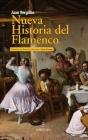 Nueva Historia del Flamenco Cover Image