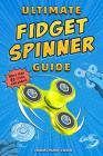 Ultimate Fidget Spinner Guide Cover Image
