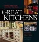 Great Kitchens: Design Ideas from America's Top Chefs Cover Image