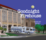 Goodnight Firehouse  Cover Image