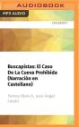Buscapistas: El Caso de la Cueva Prohibida (Narración En Castellano) Cover Image