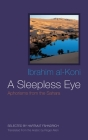 A Sleepless Eye: Aphorisms from the Sahara (Middle East Literature in Translation) Cover Image