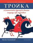 Troika: A Communicative Approach to Russian Language, Life, and Culture Cover Image