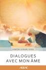 Dialogues avec mon Âme (AGEAC): Édition en noir et blanc Cover Image