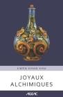 Joyaux alchimiques (AGEAC): Édition en noir et blanc Cover Image