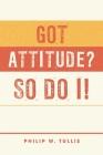 Got Attitude? So Do I! Cover Image