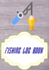 Fishing Log Book Lists: Data Or Keeping A Fishing Logbook Cover Glossy Size 7x10 Inches - Pages - Tackle # Fisherman 110 Page Fast Prints. Cover Image