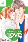 An Incurable Case of Love, Vol. 4 Cover Image