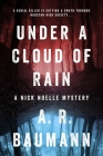 Under a Cloud of Rain: A Nick Noelle Mystery Cover Image