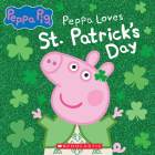 Peppa Pig: Peppa Loves St. Patrick's Day Cover Image