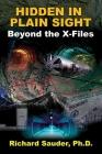 Hidden in Plain Sight: Beyond the X-Files Cover Image