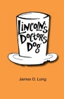 Lincoln's Doctor's Dog Cover Image