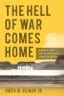 The Hell of War Comes Home: Imaginative Texts from the Conflicts in Afghanistan and Iraq Cover Image