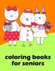 Coloring Books For Seniors: Detailed Designs for Relaxation & Mindfulness Cover Image