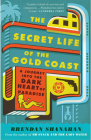 The Secret Life of the Gold Coast Cover Image