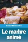 Le marbre animé Cover Image