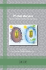 Photocatalysis: Advanced Materials and Reaction Engineering (Materials Research Foundations #100) Cover Image