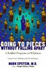 Going to Pieces Without Falling Apart: A Buddhist Perspective on Wholeness Cover Image