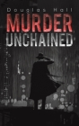 Murder Unchained Cover Image