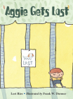 Aggie Gets Lost (Aggie and Ben) Cover Image