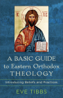 Basic Guide to Eastern Orthodox Theology Cover Image