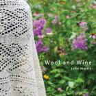 Wool and Wine: People, Passion, Conversations Cover Image