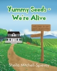 Yummy Seeds - We're Alive Cover Image