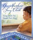 Grandfather's Story Cloth/Yawg Daim Paj Ntaub Dab Neeg Cover Image