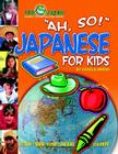 Ah, So! Japanese for Kids Cover Image