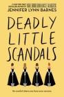 Deadly Little Scandals (Debutantes #2) Cover Image