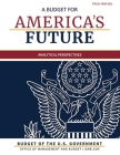 Budget of the United States, Analytical Perspectives, Fiscal Year 2021: A Budget for America's Future Cover Image