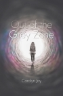 Out of the Grey Zone Cover Image