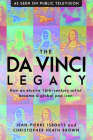 The da Vinci Legacy: How an Elusive 16th-Century Artist Became a Global Pop Icon Cover Image
