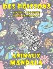 Livres à colorier pour les enfants - Mandala - Animaux - Des poissons Cover Image