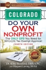Colorado Do Your Own Nonprofit: The Only GPS You Need for 501c3 Tax Exempt Approval Cover Image