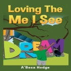 Loving The Me I See Cover Image