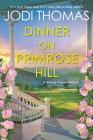 Dinner on Primrose Hill: A Heartwarming Texas Love Story (A Honey Creek Novel #3) Cover Image