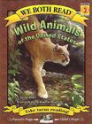 Wild Animals of the United States (We Both Read - Level 2) Cover Image