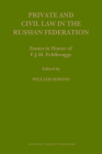 Private and Civil Law in the Russian Federation (Law in Eastern Europe #60) Cover Image