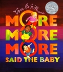 More More More, Said the Baby Cover Image